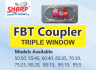 FBT COUPLER - TRIPLE WINDOW